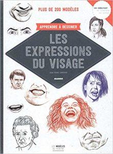 Apprendre à dessiner les expressions du visage (Jean-Pierre Lamérand)