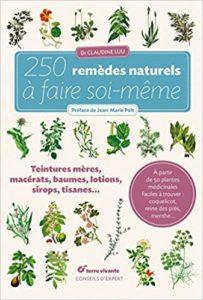 250 remèdes naturels à faire soi-même (Claudine Luu)