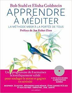 Apprendre à méditer + CD (Bob Stahl, Elisha Goldstein, Jon Kabat-Zinn)