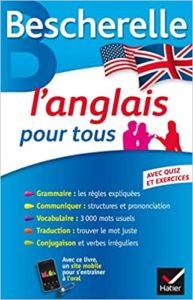 Bescherelle - L'anglais pour tous : grammaire, vocabulaire, conjugaison (Michèle Malavieille, Wilfrid Rotgé)