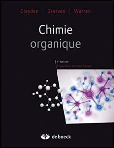 Chimie organique (Jonathan Clayden, Nick Greeves, Stuart Warren)
