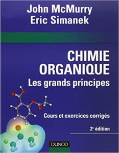 Chimie organique : les grands principes (John McMurry, Eric Simanek)