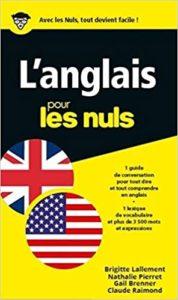 L'Anglais pour les Nuls (Gail Brenner, Nathalie Pierret, Brigitte Lallement)