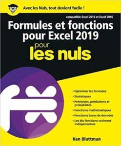 Formules et fonctions pour Excel 2019 pour les Nuls (Ken Bluttman)