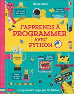 J'apprends à programmer avec Python (Louie Stowell, Rosie Dickins)