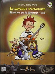 Je deviens guitariste (Thierry Tisserand)