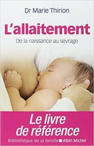 L'allaitement : de la naissance au sevrage (Marie Thirion)
