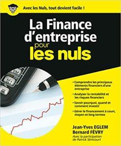 La finance d'entreprise pour les Nuls (Jean-Yves Eglem, Bernard Févry)