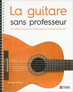 La guitare sans professeur (Roger Evans)