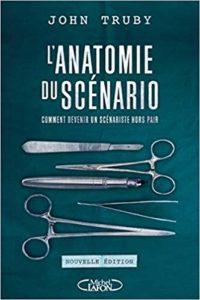 L'anatomie du scénario (John Truby)
