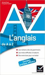 L'anglais de A à Z : grammaire, conjugaison et difficultés (Michael Swan, Françoise Houdart)