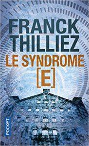 Le syndrome E (Franck Thilliez)