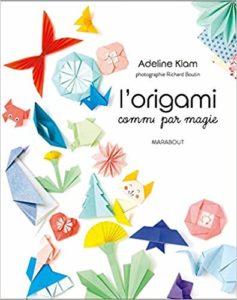 L'origami comme par magie (Adeline Klam)