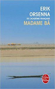 Madame Bâ (Erik Orsenna)