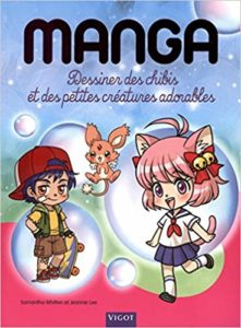 Mangas : dessiner des chibis et des petites créatures adorables (Samantha Whitten, Jeannie Lee)