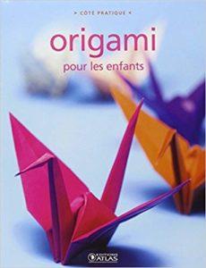Origami pour les enfants (Atlas)