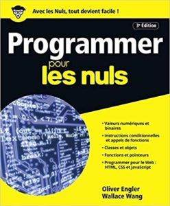 Programmer pour les Nuls (Olivier Engler, Wallace Wang)