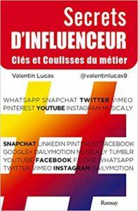 Secrets d'Influenceur (Valentin Lucas)