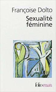 Sexualité féminine (Françoise Dolto)