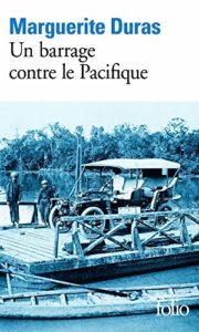 Un barrage contre le Pacifique (Marguerite Duras)
