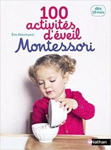 100 activités d'éveil Montessori (Eve Herrmann)