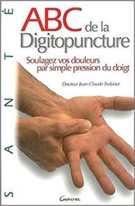 ABC de la digitopuncture (Jean-Claude Trokiner)