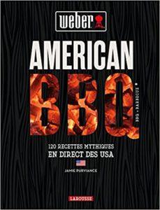 American BBQ - 120 recettes mythiques venues en direct des USA (Jamie Purviance)