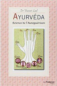 Ayurvéda - Science de l'auto-guérison (Lad Vasant)