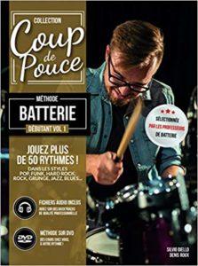 Coup de pouce - Batterie débutant Volume 1 + 1 DVD + 1 CD audio (Roux Denis, Silvion Biello)