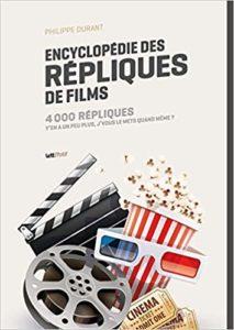 Encyclopédie des répliques de films (Philippe Durant)