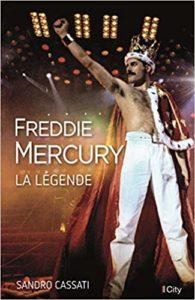 Freddie Mercury, la légende (Sandro Cassati)