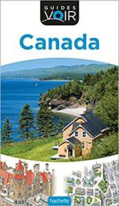 Guide Voir Canada (Guides Voir)