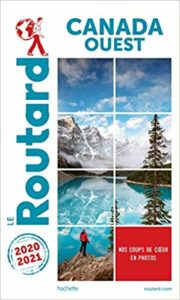 Guide du Routard Canada Ouest (Le Routard)