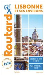 Guide du Routard Lisbonne et ses environs (Le Routard)