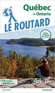 Guide du Routard Québec et Ontario (Le Routard)