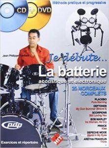 Je débute la batterie - CD + DVD + Partition (Jean-Philippe Fanfant)