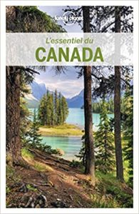 L'Essentiel du Canada (Lonely Planet)