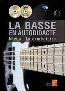 La basse en autodidacte - Niveau intermédiaire - 1 Livre + 1 CD + 1 DVD (Bruno Tauzin)