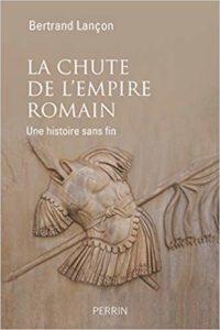 La chute de l'Empire Romain (Bertrand Lançon)