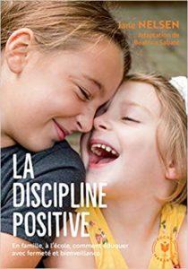 La discipline positive (Jane Nelson, Béatrice Sabaté)