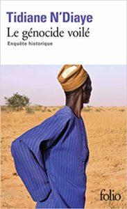 Le génocide voilé - Enquête historique (Tidiane N'Diaye)
