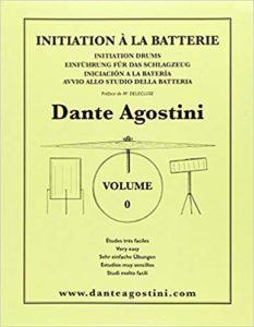 Méthode de batterie - Volume 0 - Initiation (Agostini Dante)