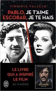 Pablo, je t'aime, Escobar, je te hais (Virginia Vallejo Garcia)