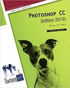 Photoshop CC - Pour PC et Mac (Didier Mazier)