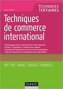 Techniques de Commerce international (Hubert Martini)