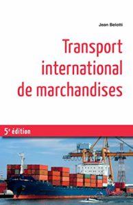 Transport international de marchandises (Jean Belotti)
