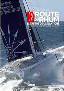 10e Route du Rhum - Les héros de l'Atlantique (Fabrice Amedeo)