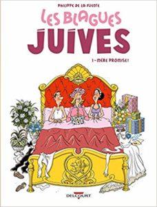 Les blagues juives - Tome 1 - Mère promise ! (Philippe de la Fuente)