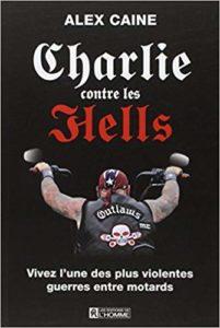 Charlie contre les Hells (Alex Caine)
