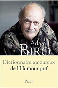 Dictionnaire amoureux de l'humour juif (Adam Biro)